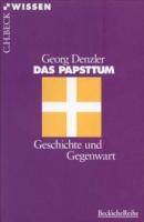 Denzler, Georg: Das Papsttum