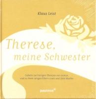 Leist, Klaus: Therese, meine Schwester