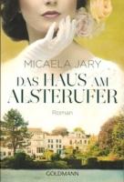 Jary, Micaela: Das Haus am Alsterufer