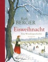 Berger, Ruth: Eisweihnacht