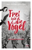 Schlüter, Ann-Helena: Frei wie die Vögel