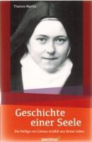 Martin, Therese: Geschichte einer Seele
