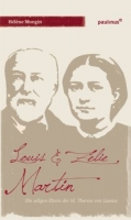 Mongin, Hélène: Louis und Zélie Martin