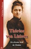 Feldmann, Christian: Therese von Lisieux.