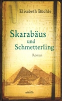 Büchle, Elisabeth: Skarabäus und Schmetterling