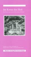 Scholz, Joachim / Hänsch, Wolfram: Im Kreuz das Heil
