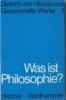 Hildebrand, Dietrich von: Was ist Philosophie (geb.)