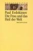 Evdokimov, Paul: Die Frau und das Heil der Welt