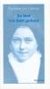 Theresia von Lisieux: Du bist von Gott geliebt