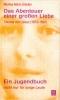 Stöcker, Monika-Maria: Das Abenteuer einer großen Liebe – Therese von Lisieux