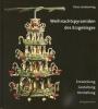 Leichsenring, Claus: Weihnachtspyramiden des Erzgebirges