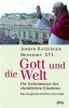 Benedikt XVI., Benedikt / Seewald, Peter: Gott und die Welt