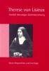 Theresienwerk (Hg.): Therese von Lisieux. Vorbild lebendiger Gottesbeziehung