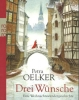 Oelker, Petra: Drei Wünsche