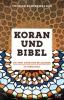 Schirrmacher, Thomas: Koran und Bibel