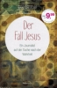 Strobel, Lee: Der Fall Jesus