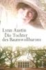 Austin, Lynn: Die Tochter des Baumwollbarons (Südstatensaga 1)