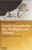 Martin, Therese: Letzte Gespräche der Heiligen von Lisieux