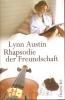 Austin, Lynn: Rhapsodie einer Freundschaft