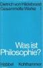 Hildebrand, Dietrich von: Was ist Philosophie (kt.)