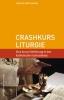 Lumma, Liborius Olaf: Crashkurs Liturgie